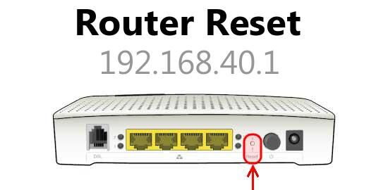 192.168.40.1 router reset